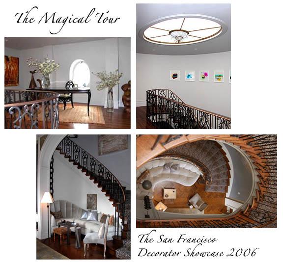 A Magical Show House Tour: The San Francisco Decorator Showcase 2006